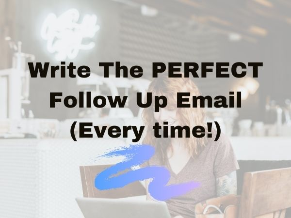 How to write a Follow Up email? (With Examples to Copy)