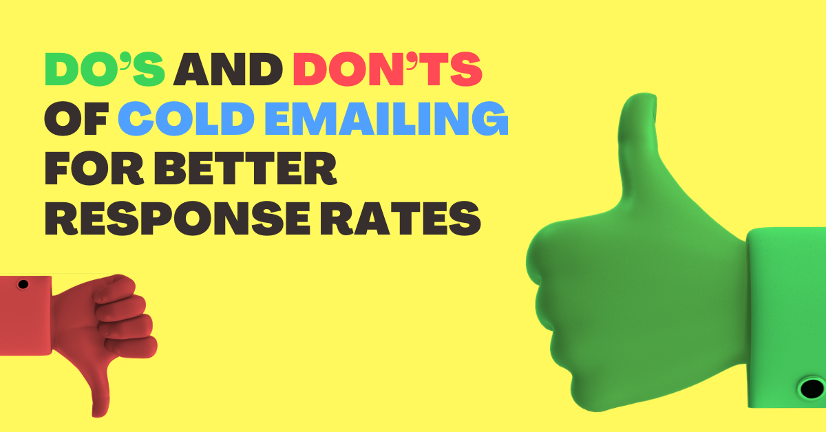 Do's and Don'ts of Cold Emailing for Better Response Rates