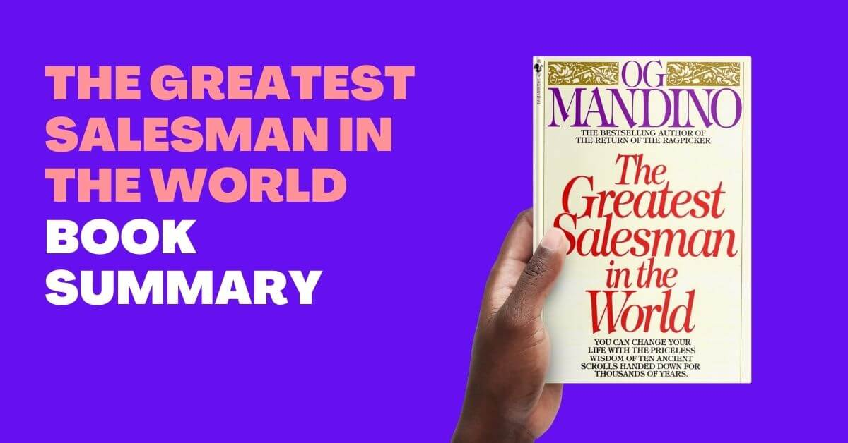 The Greatest Salesman in the World (Book Summary)