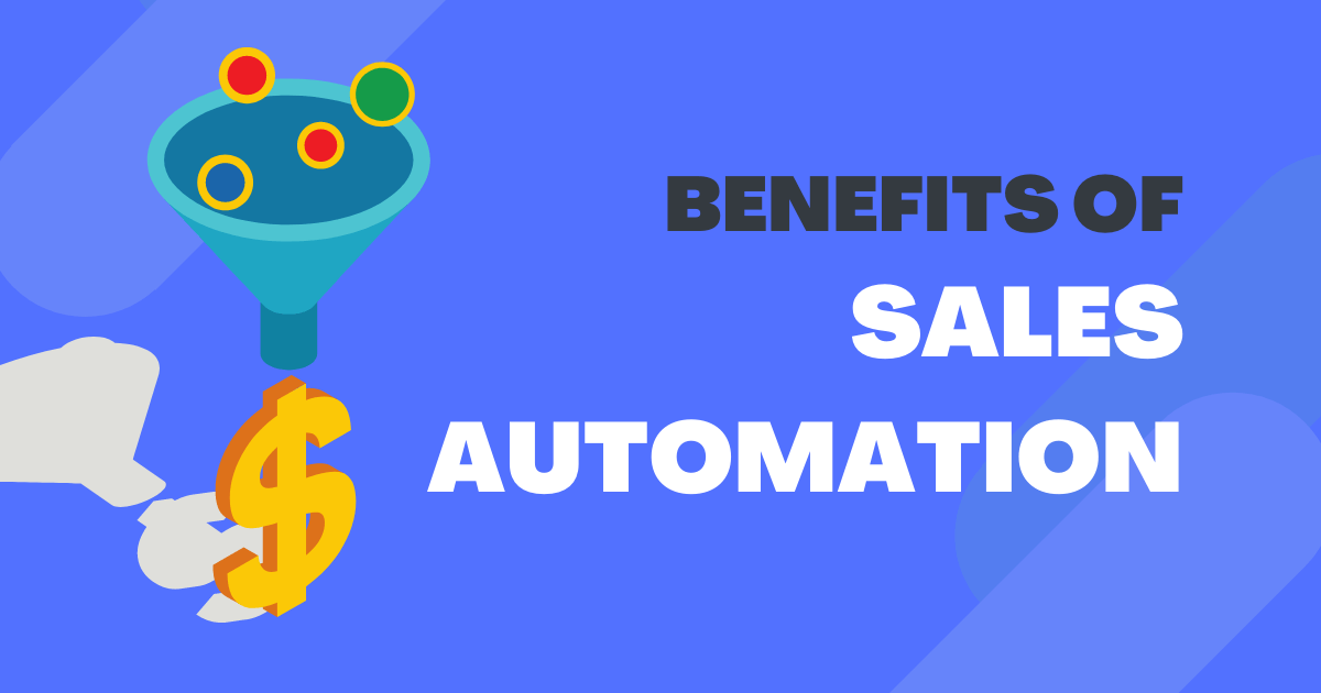 Benefits of Sales Automation