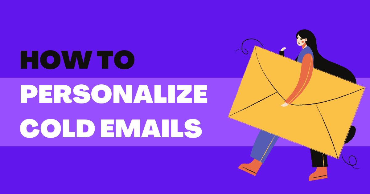 How to personalize your cold emails