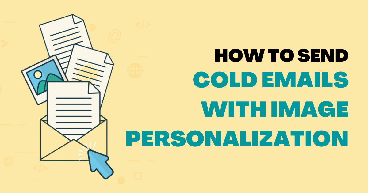 How to send Cold Emails with image personalization?