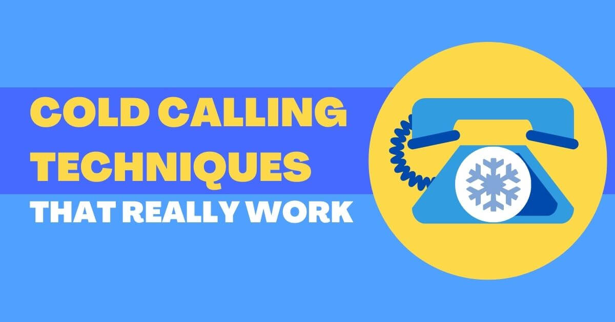 Top 15 Cold Calling Techniques That Work