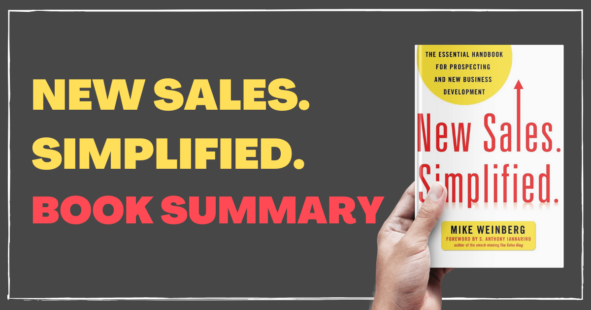 New Sales. Simplified. Book Summary