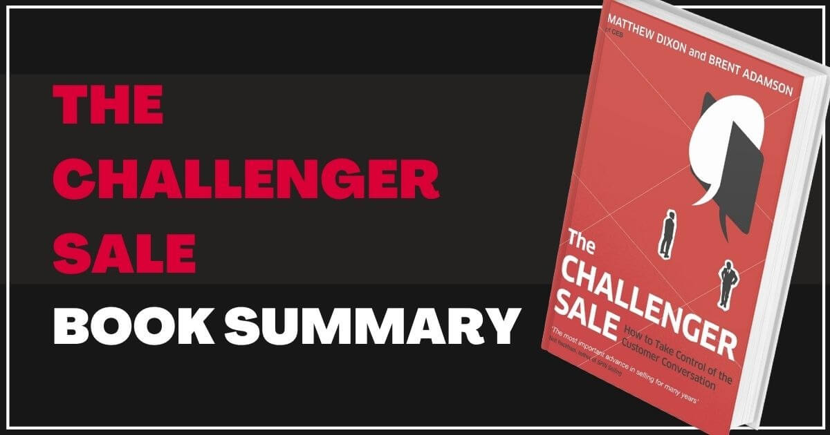 12 Minute Summary of The Challenger Sale Book