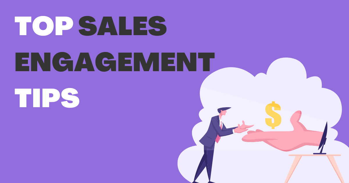 Top Sales Engagement Tips