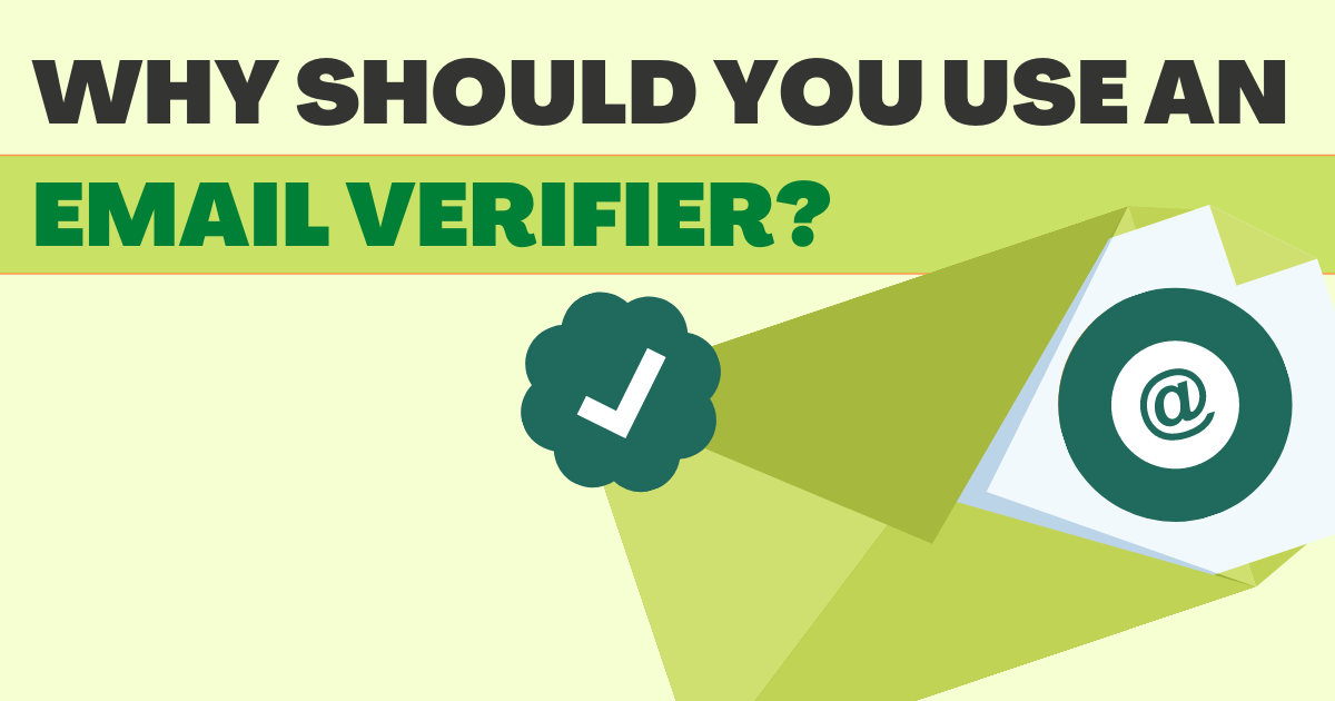 Why should you use an email verifier?