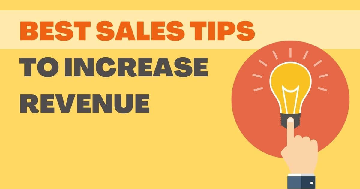 12 Best Sales Tips to Boost Revenue