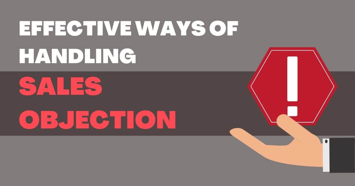 Effective Ways Of Handling Sales Objection