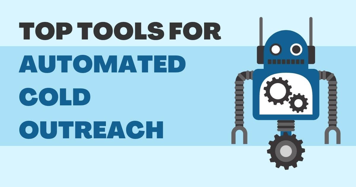 Top 10 Tools for Automated Cold Outreach